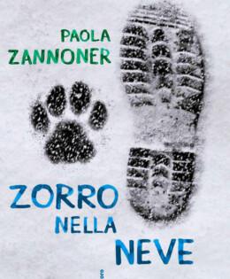 """VINCE LA 66° EDIZIONE PAOLA ZANNONER con il libro """"ZORRO NELLA NEVE"""" – Il Castoro"""